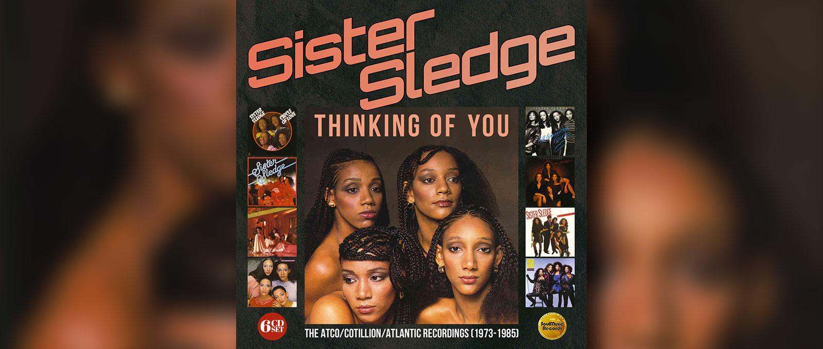 Sister Sledge chronique des 6CD